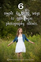 6 Simple and Cheap Ways to Gain More Photography Clients | The Photographer's Dream House