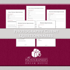 Photography Client Questionnaire - The Photographer's Dream House