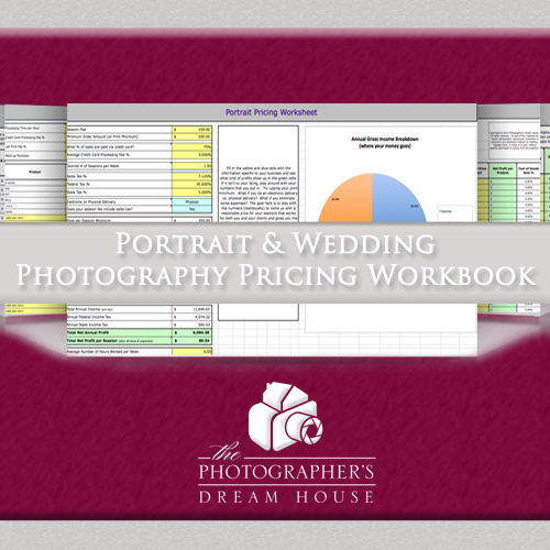Portrait and Wedding Pricing Workbook - How to price a photography business - The Photographer's Dream House
