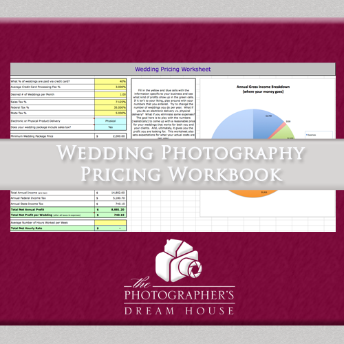 Wedding Photography Pricing Workbook - How to price a photography business - The Photographer's Dream House