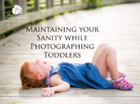 Maintaining Your Sanity While Photographing Toddlers
